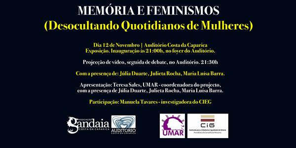 Memórias e Feminismos (Desocultando Quotidianos de Mulheres)