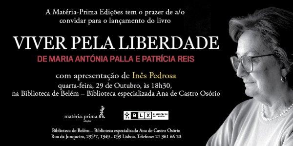Lançamento do livro Viver pela Liberdade de Maria Antónia Palla e Patrícia Reis