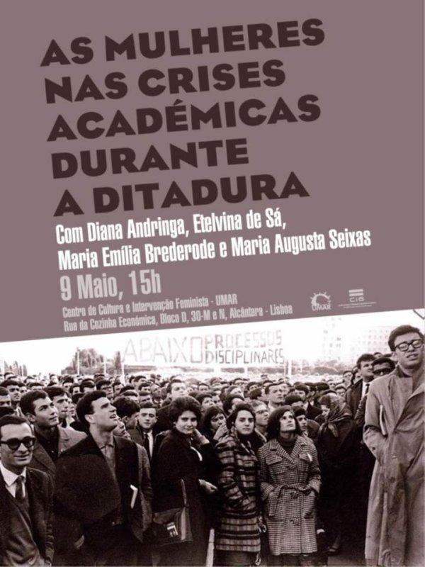 """Sessão """"As Mulheres nas Crises Académicas durante a Ditadura"""" no CCIF/UMAR"""